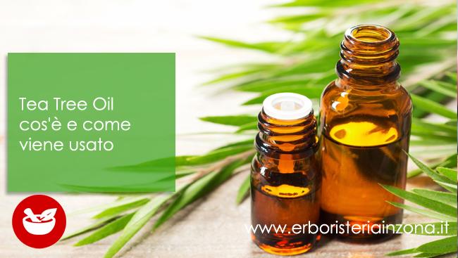 Tea Tree Oil cos'è e come viene usato